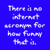 Text - 'net acronym for funneh