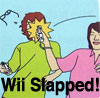 Wii Slapped!