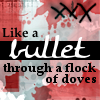 bullet through a flock of doves