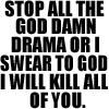 stop the drama