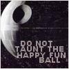 geek, happy fun ball