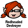 Redheaded Destroyer