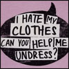 i hate my clothes