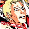 Your mother! - Jyuumonji