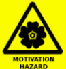 Motivation Hazard