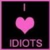 love idiots