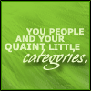 Quaint categories
