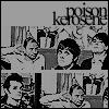 Poison & Kerosene