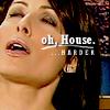 Kelly: House: Harder