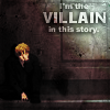 villain in this story