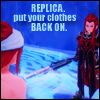 + Replica Put Those Clothes BACK ON! +