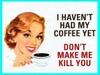 no coffee = kill