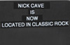 Nick Cave is classic rock