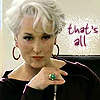 !fierce (that's all), that's all, !meryl (that's all), !dismissive (that's all)