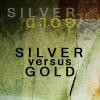 silver_vs_gold