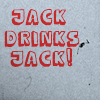zinful: jack drinks jack