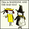Madeline: and the Bad Hat