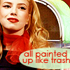 Elle: Painted up like trash