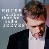 Fluffy: House wants Jeeves