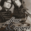 Fear and Regret