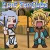 Epic FanSubs
