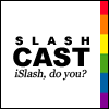 Slashcast