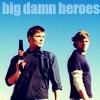 Becky: Supernatural - Big Damn Heroes