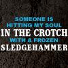 Arsinoe: {TO} crotch sledgehammer
