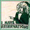 I have reservations