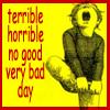 dejla: bad day