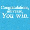 Congratulations Universe