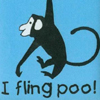 Diary of an Ass Monkey: silly: I fling poo