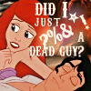 Anna: ariel bleeped a dead guy
