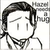 Hazel needs a hug