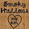 Are you ready for Smoky Hallows?