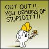 woo, stupidity, rants, Dobert Demons of Stupidity, religion