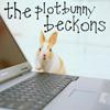 Maz (or foxxy!): Plot Bunny beckons