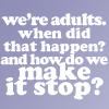 adults make it stop