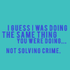 not solving crime