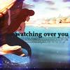 ariel watching over you