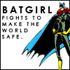 The Muse, Amused: batgirl fights to make the world safe!