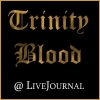 Trinity Blood @ LiveJournal