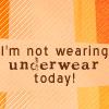 Avenue Q- underwear