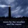worn by weather and waves