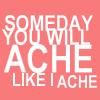 Ache like me