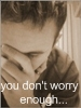 you dont worry