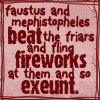 Faustus and Mephistopheles fireworks