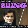 does not swing