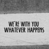 We're with you whatever happens - HP