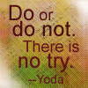 Yoda :: Do or Do Not